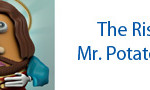 Rise of Mr Potato Jesus
