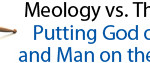 MeologyVsTheology300pw