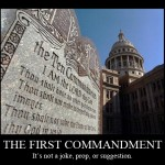 Openly Reject God's First Commandment? YES! WE! CAN!