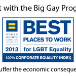 Get with the Big Gay Program…or suffer the economic consequences.