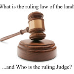 What is the ruling law of our land?