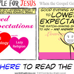"Lowered Expectations: When the Gospel Gets ""Left Behind"""