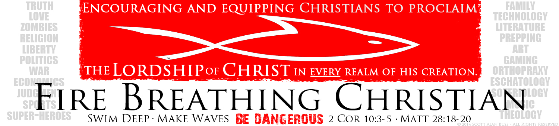Fire Breathing Christian