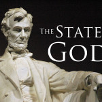 The State as God in practice: How we currently evangelize through government, law and education.