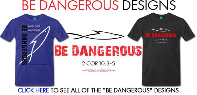 BE DANGEROUS DESIGNS 650pw