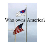 "Who owns America? (Hint: Not ""We the People"".)"