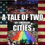 A Tale of Two (Gay American) Cities
