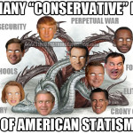 "The Many ""Conservative"" Faces of American Statism"