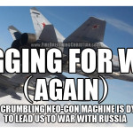 "Begging For War (Again): Russian jet shot down by ""accomplices of terrorists""."