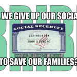 "Will we give up our Social Security checks to stand against ""gay marriage"", abortion, and Islam?"