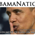 ObamaNation: The Judgment of God on America