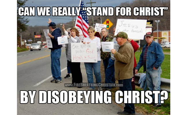 StandForChristByDisobeyingChrist650pw