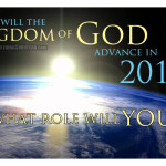 How will the Kingdom of God advance in 2016? And what role will you play in it?