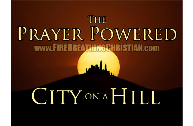 PrayerPoweredCityOnAHill650pw