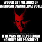 If the Devil won the GOP nomination…