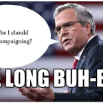The Long Buh Bye (Some guys named Jeb Bush just can't take a hint)