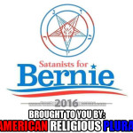 Satanists + Bernie Sanders = American Religion On Display