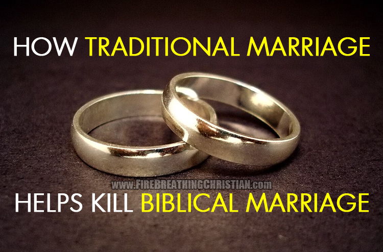 TraditionalMarriageBiblicalMarriage