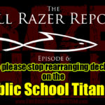 """Can We Please Stop Rearranging Deckchairs On the Public School Titanic?"" – The Hell Razer Report Podcast"