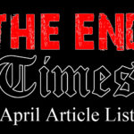 The End Times (Christian Satire) April Article List