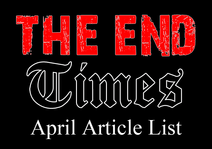 The-End-Times-April-Articles