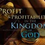 Profit And Profitability In The Kingdom Of God