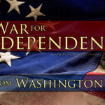 The War For Independence…From Washington DC