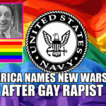 America Names New Warship After Gay Rapist Harvey Milk