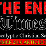 The End Times (Christian Satire) Summer Article List