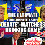 "The Ultimate (and completely safe) ""Debate""-Watchers' Drinking Game: Presidential Edition"