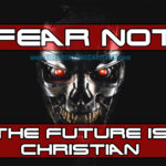 Preparing for Terminator, Part 2: Cultivating Our God-Given Talents In An Age Of Radical Change