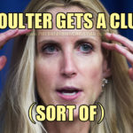 Coulter Gets A Clue (Sort Of)
