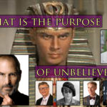 What is the purpose of unbelievers?
