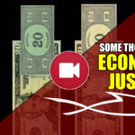 Some Thoughts On Economic Justice (VIDEO)