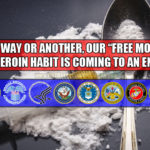 "One Way Or Another, Our ""Free Money"" Heroin Habit Is Coming To An End"