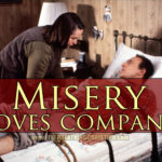 Misery Loves (And Often Demands) Company