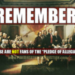 Would the Founding Fathers say the Pledge of Allegiance?