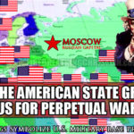 How The American State Grooms Us For Perpetual War With Russia