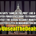 Congress has had a secret sexual assault coverup fund since the 1990s. #UnsealTheDeals