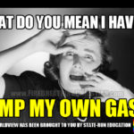 "Bad Gas: How American Politicians Constantly ""Help"" Americans Avoid Adulthood"