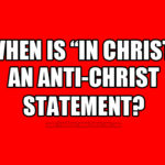 "Claiming ""In Christ"" To Avoid Christ: Militant Vagueness As The Hip New Thing"