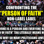 "Confronting The ""Person of Faith"" Non-Label Label"