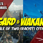Asgard & Wakanda: Marvel's SJW Racial Theory On Display