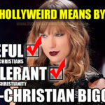 Dear Taylor: Please stop being a hateful, intolerant, anti-Christian bigot.