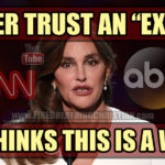 "Never Trust An ""Expert"" Who Thinks Bruce Jenner Is A Woman"