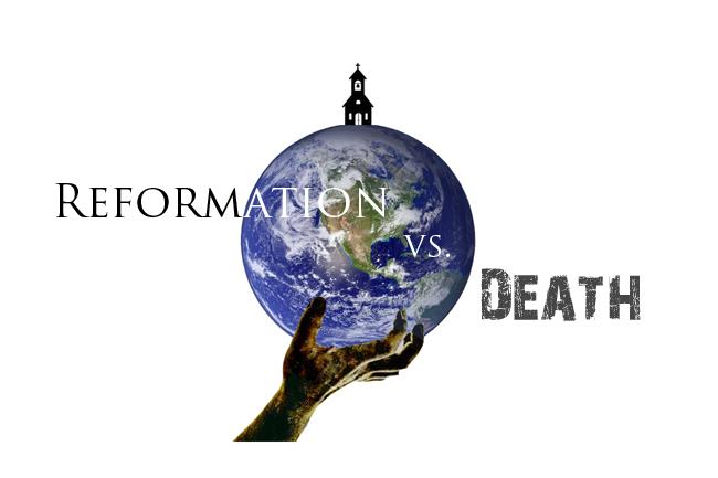 ReformationVsDeath